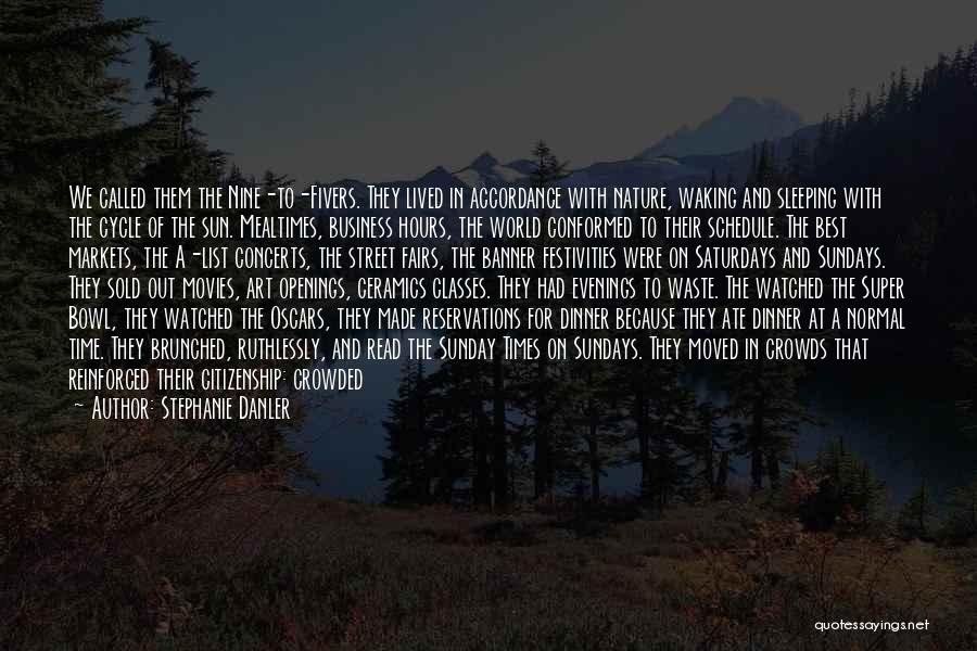 Super Best Quotes By Stephanie Danler
