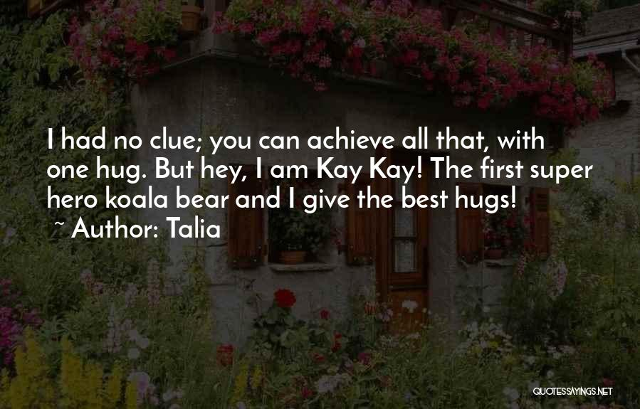 Super Best Quotes By Talia