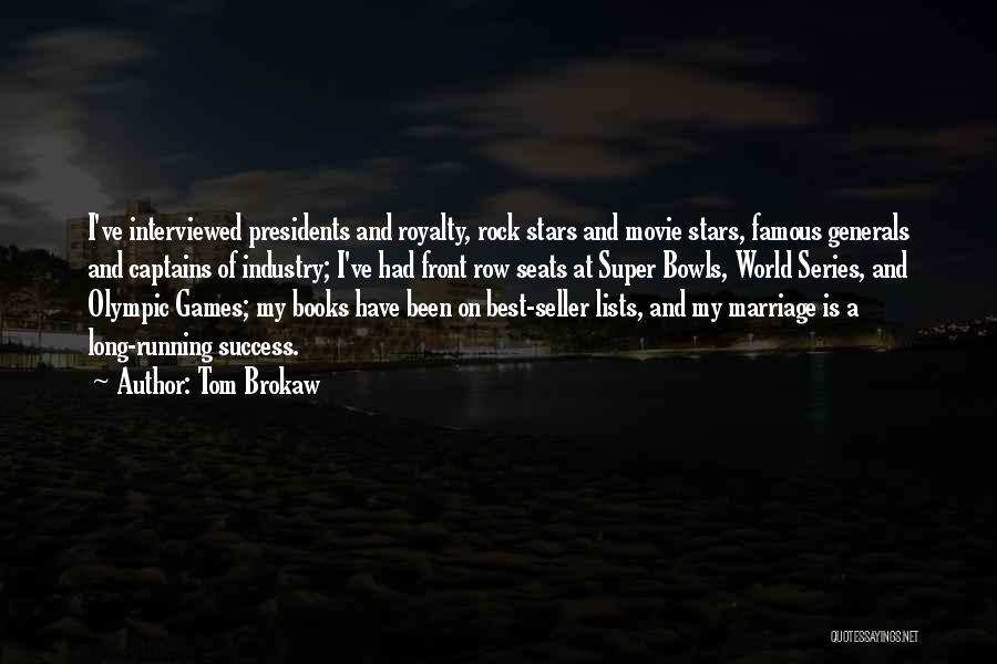Super Best Quotes By Tom Brokaw