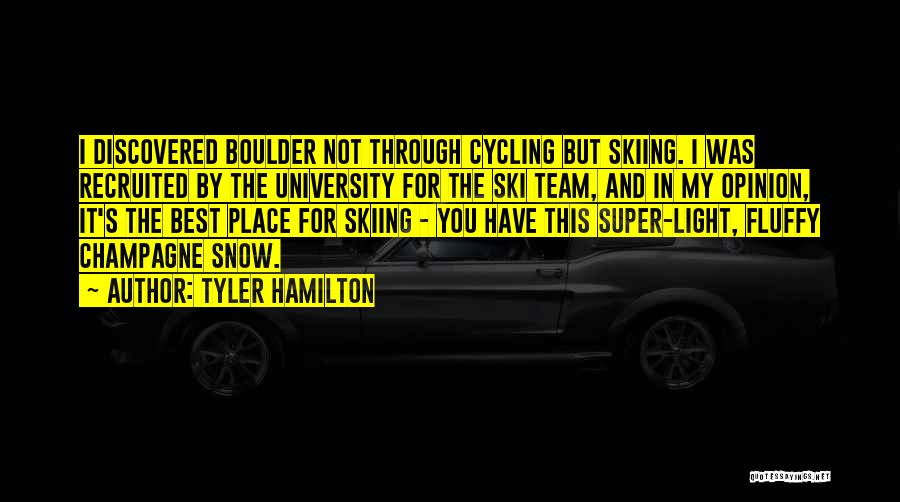 Super Best Quotes By Tyler Hamilton