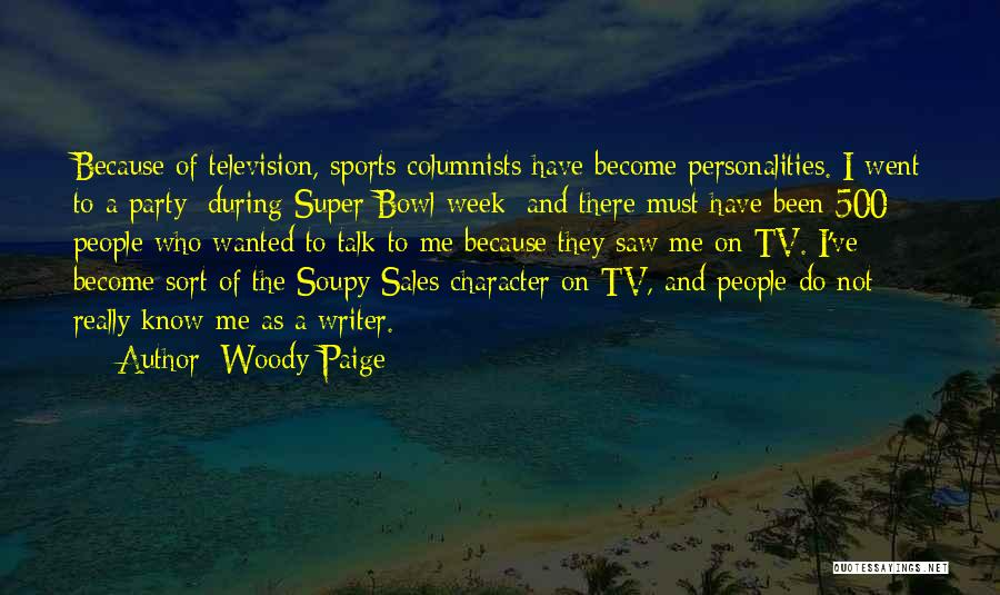 Super Bowl Party Quotes By Woody Paige