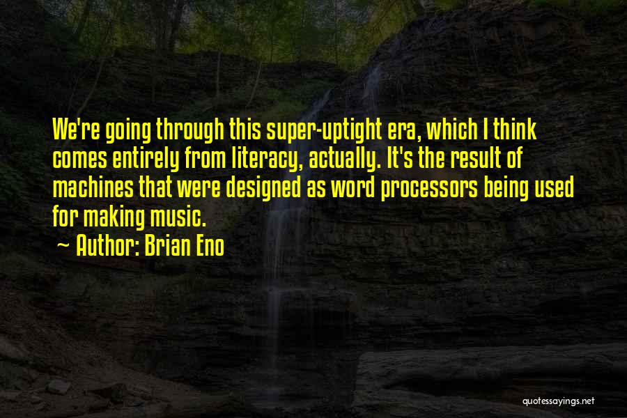 Super Thinking Quotes By Brian Eno