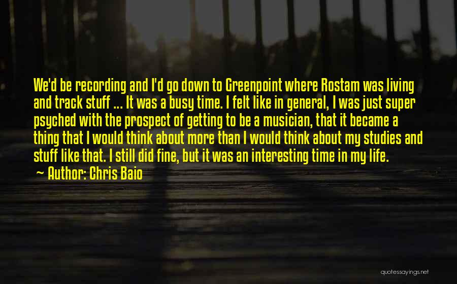 Super Thinking Quotes By Chris Baio