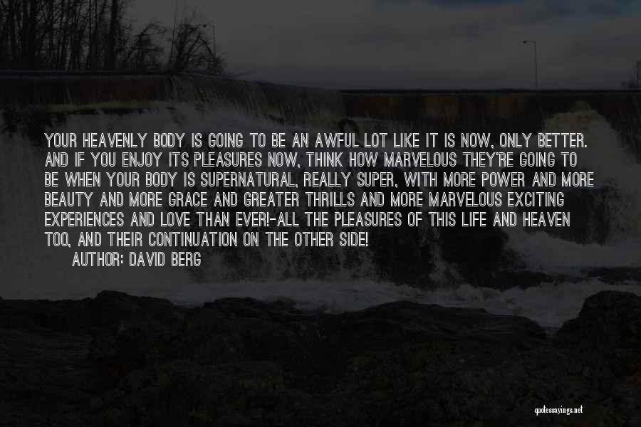 Super Thinking Quotes By David Berg