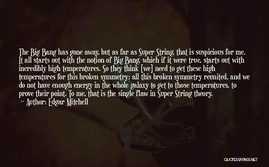 Super Thinking Quotes By Edgar Mitchell