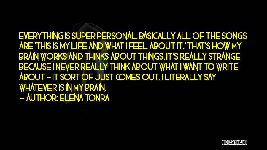 Super Thinking Quotes By Elena Tonra