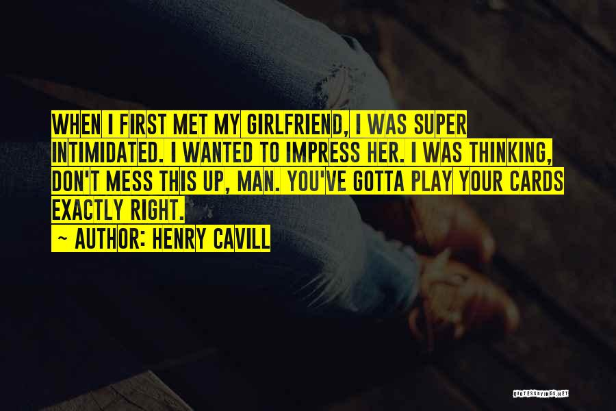 Super Thinking Quotes By Henry Cavill