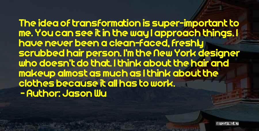Super Thinking Quotes By Jason Wu
