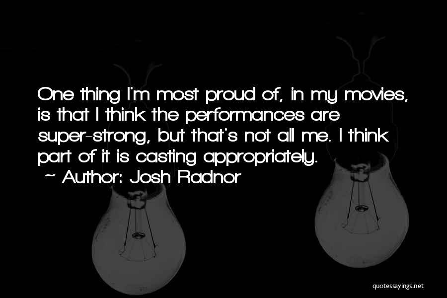 Super Thinking Quotes By Josh Radnor