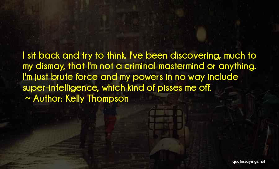 Super Thinking Quotes By Kelly Thompson
