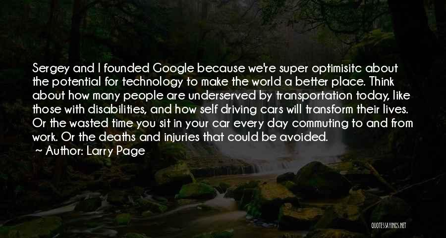Super Thinking Quotes By Larry Page