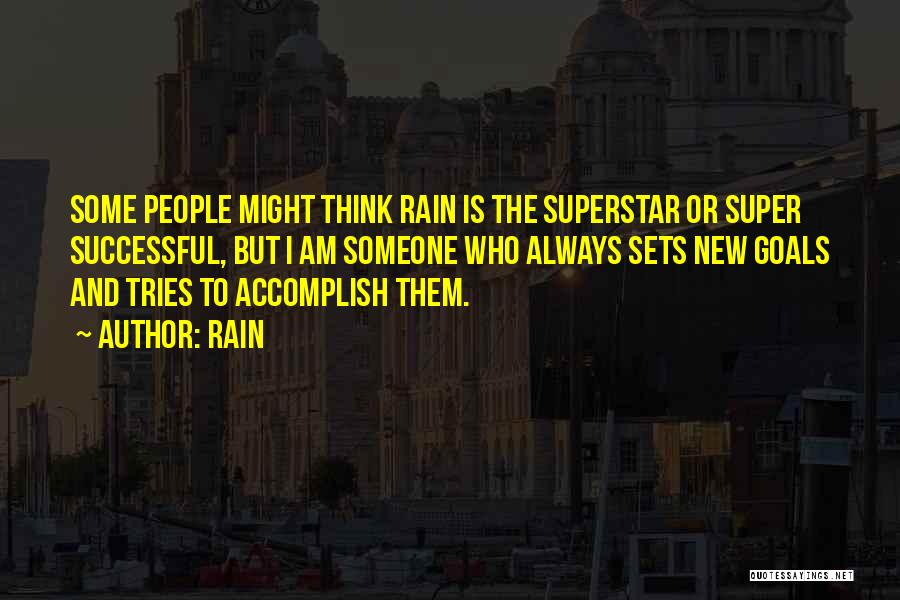 Super Thinking Quotes By Rain