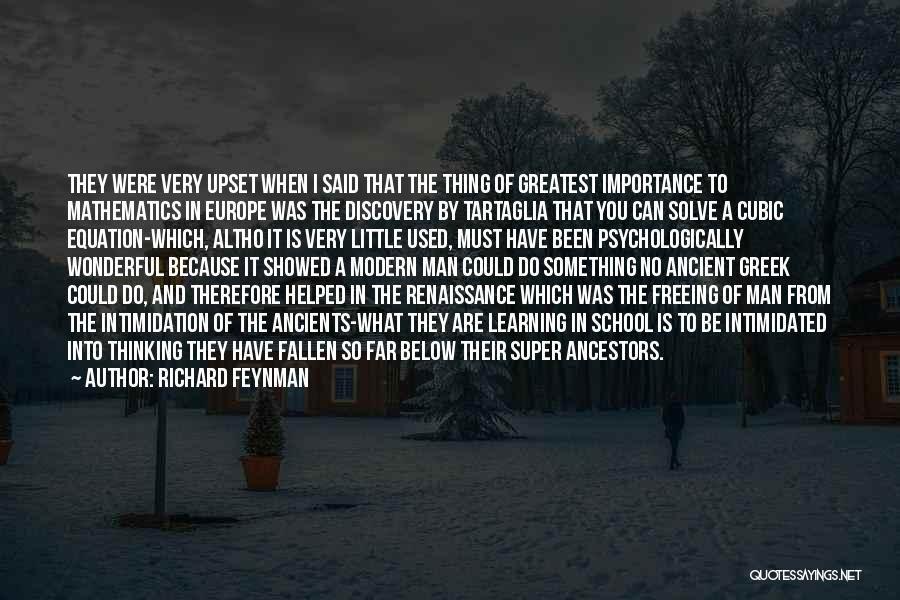 Super Thinking Quotes By Richard Feynman