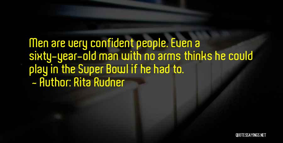 Super Thinking Quotes By Rita Rudner