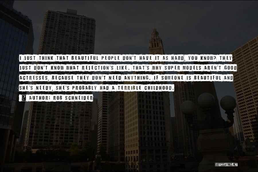 Super Thinking Quotes By Rob Schneider