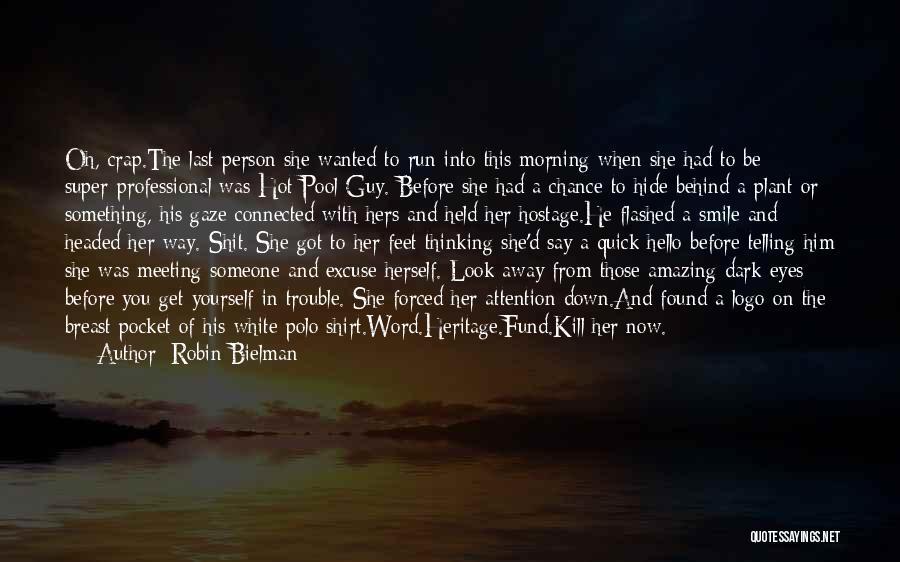 Super Thinking Quotes By Robin Bielman