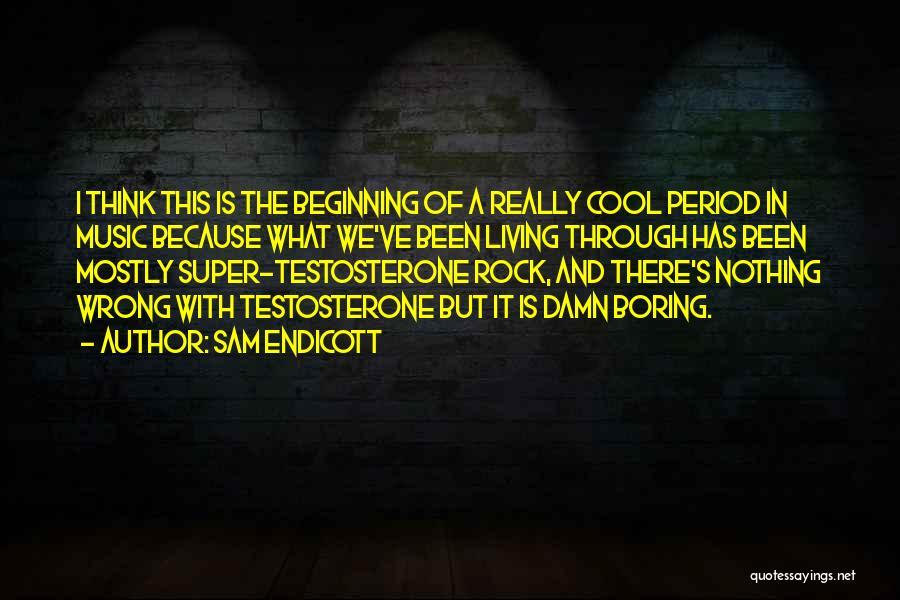 Super Thinking Quotes By Sam Endicott
