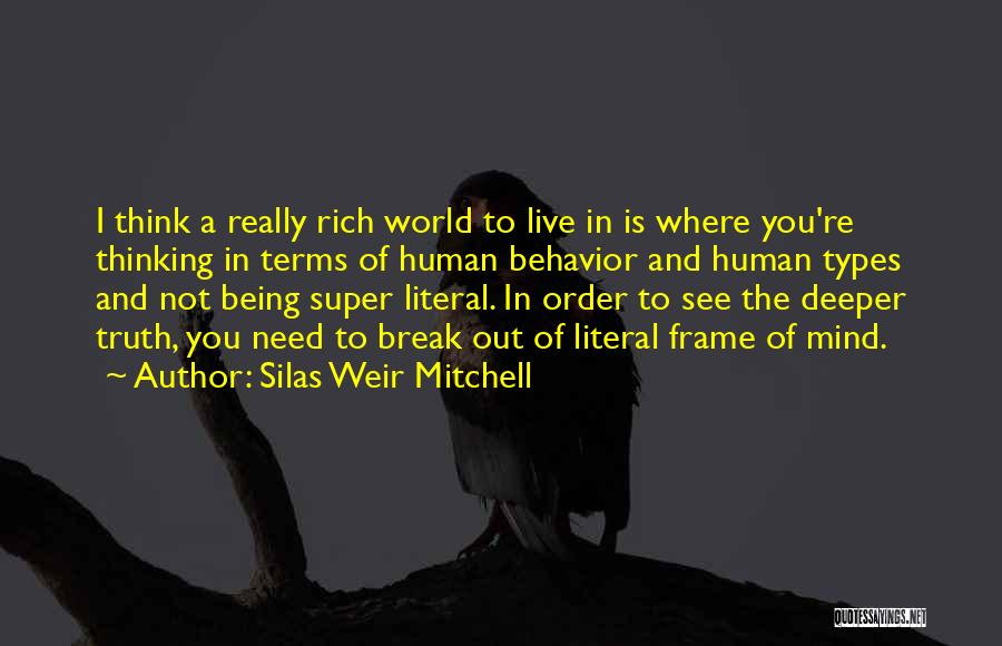 Super Thinking Quotes By Silas Weir Mitchell