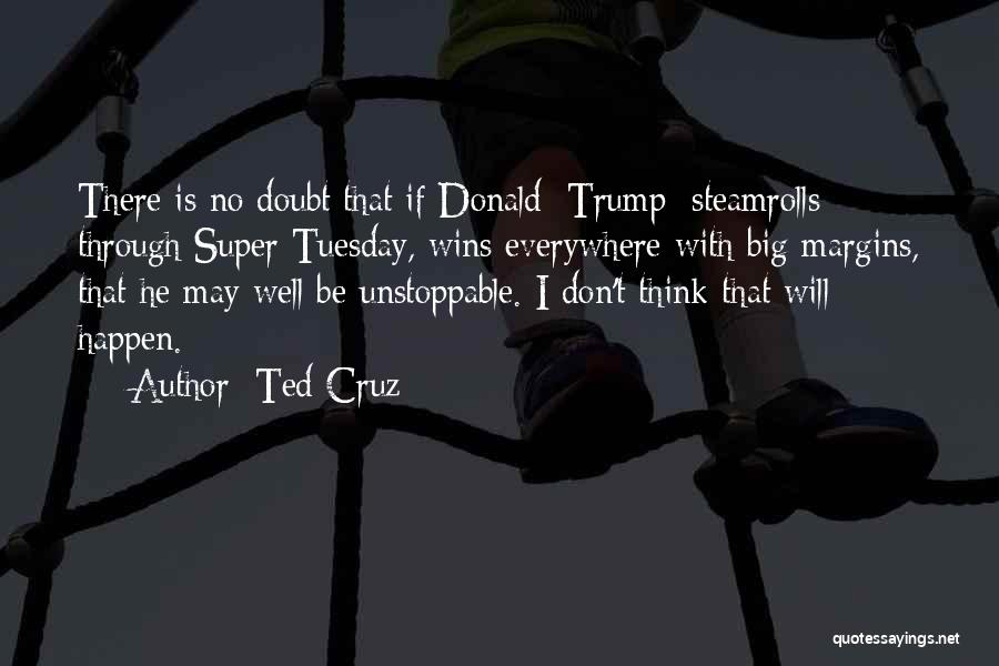 Super Thinking Quotes By Ted Cruz