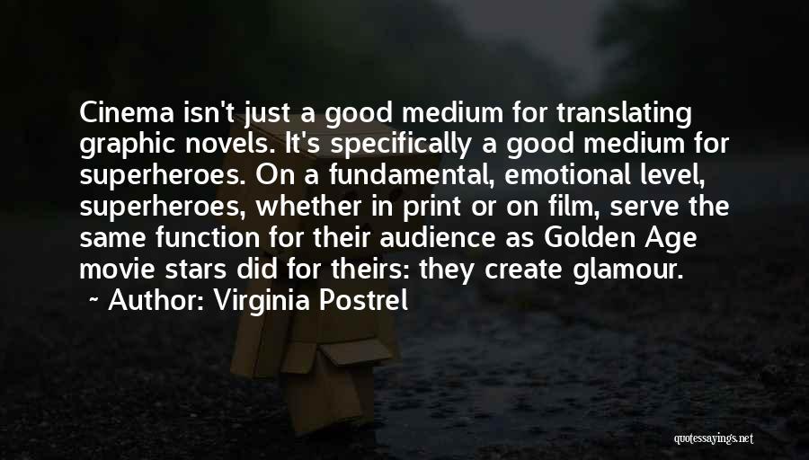 Superheroes Movie Quotes By Virginia Postrel