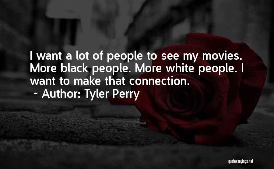 Superintendent Chalmers Quotes By Tyler Perry