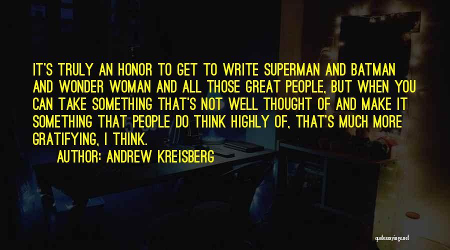 Superman Wonder Woman Quotes By Andrew Kreisberg