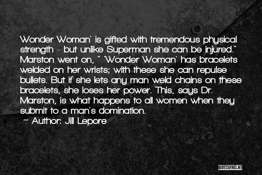 Superman Wonder Woman Quotes By Jill Lepore