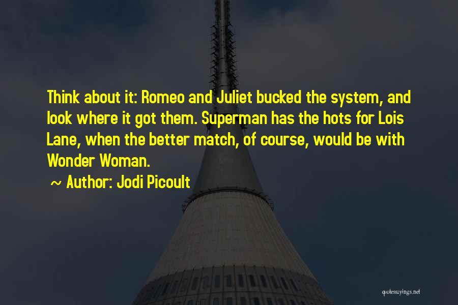 Superman Wonder Woman Quotes By Jodi Picoult
