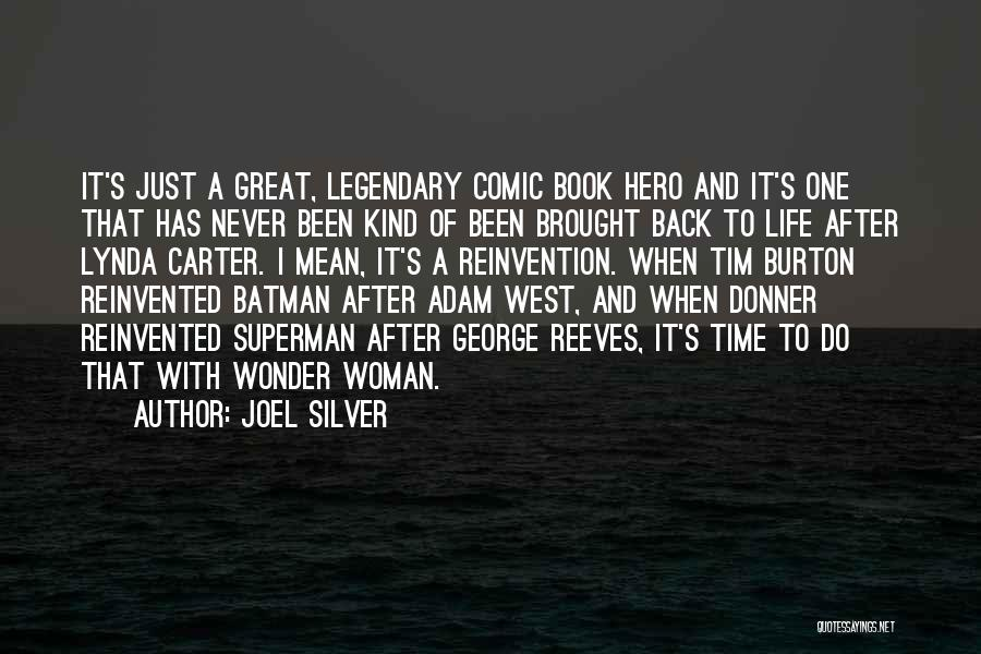 Superman Wonder Woman Quotes By Joel Silver