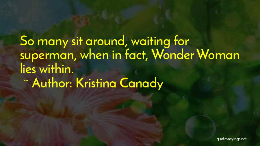 Superman Wonder Woman Quotes By Kristina Canady