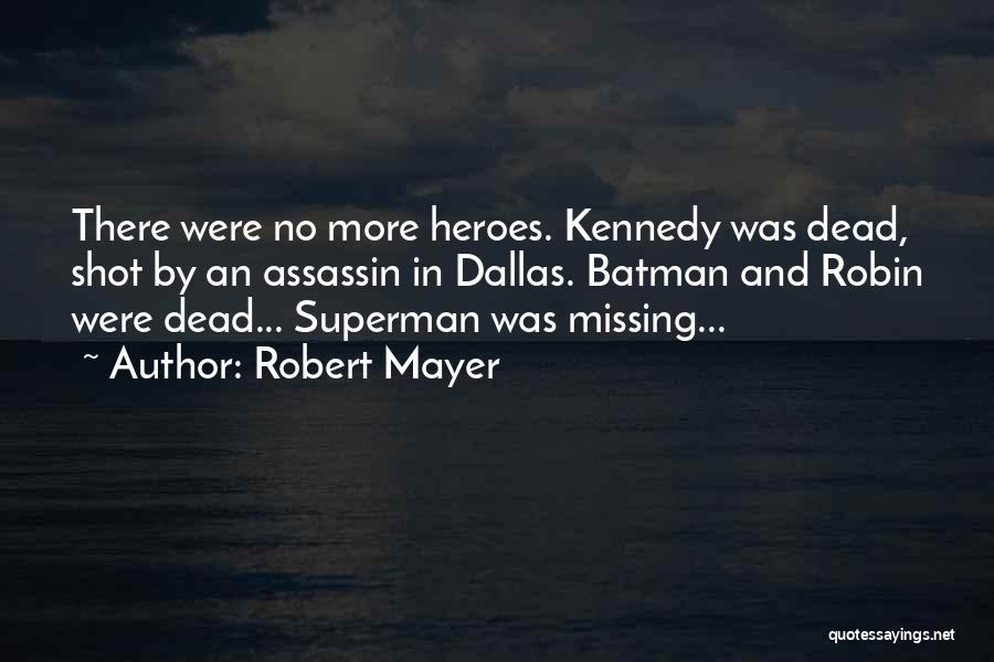 Superman Wonder Woman Quotes By Robert Mayer