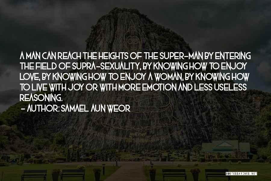 Superman Wonder Woman Quotes By Samael Aun Weor