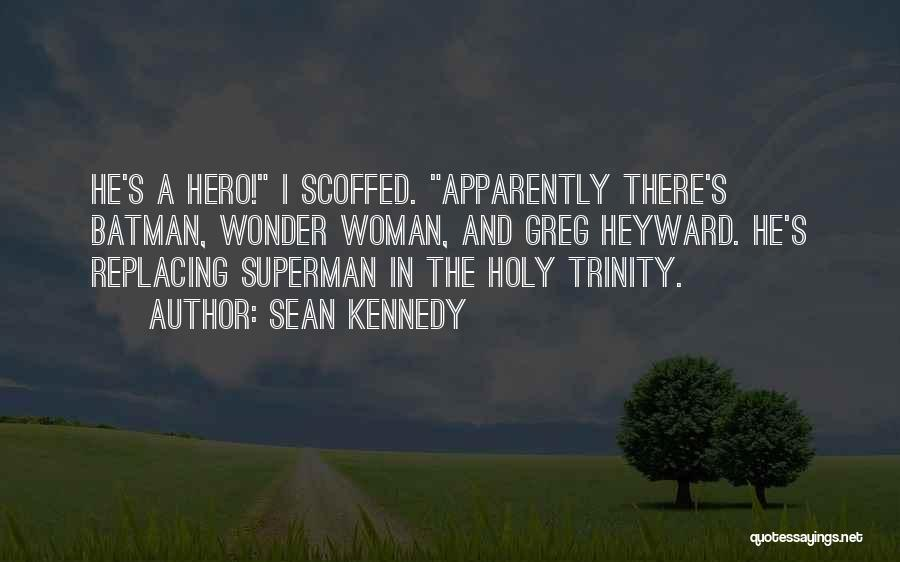 Superman Wonder Woman Quotes By Sean Kennedy