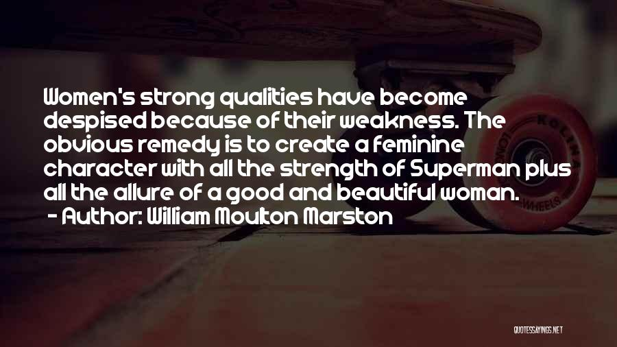 Superman Wonder Woman Quotes By William Moulton Marston