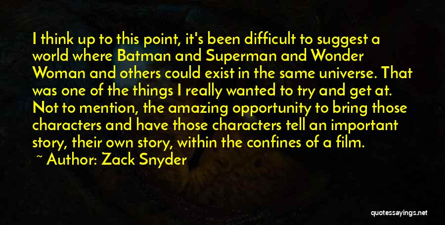 Superman Wonder Woman Quotes By Zack Snyder
