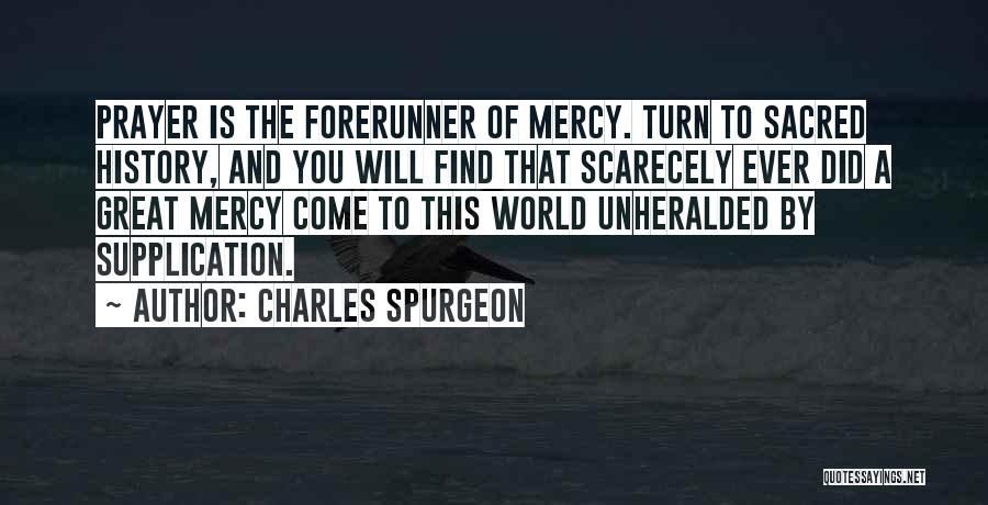 Supplication Prayer Quotes By Charles Spurgeon