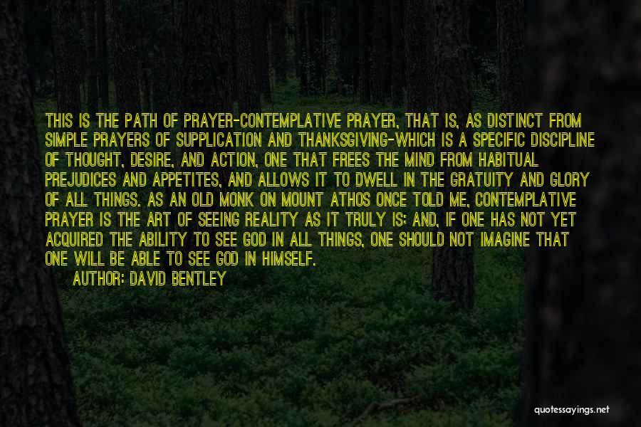 Supplication Prayer Quotes By David Bentley