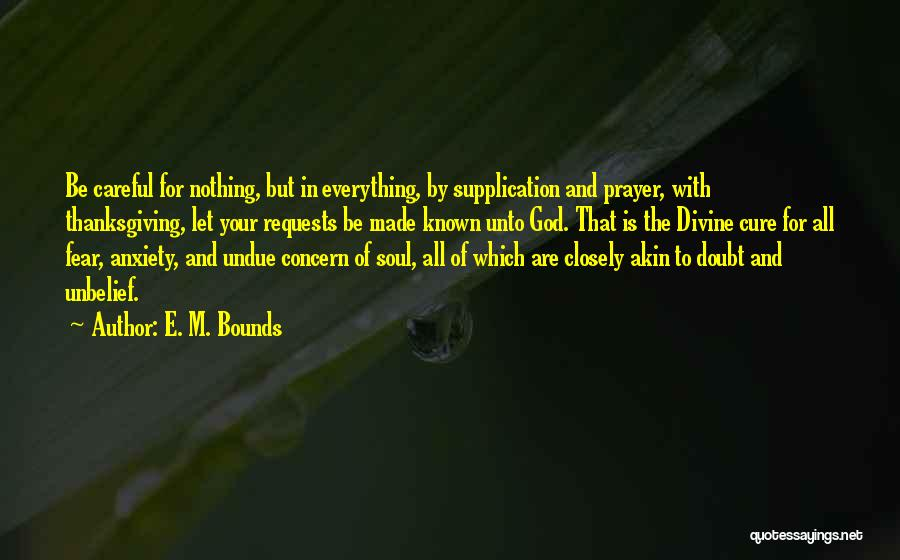 Supplication Prayer Quotes By E. M. Bounds