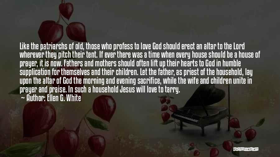 Supplication Prayer Quotes By Ellen G. White
