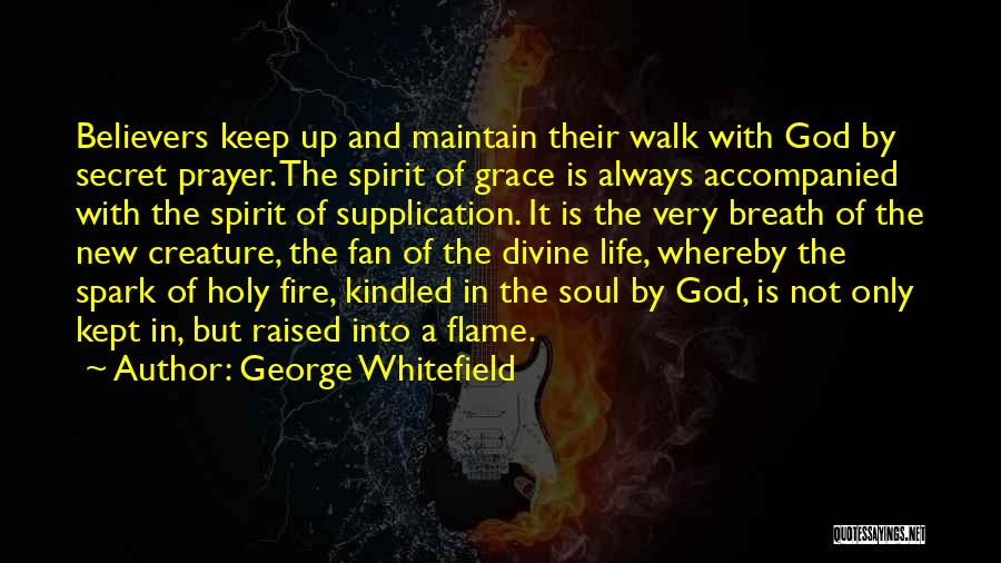 Supplication Prayer Quotes By George Whitefield