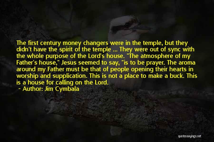 Supplication Prayer Quotes By Jim Cymbala