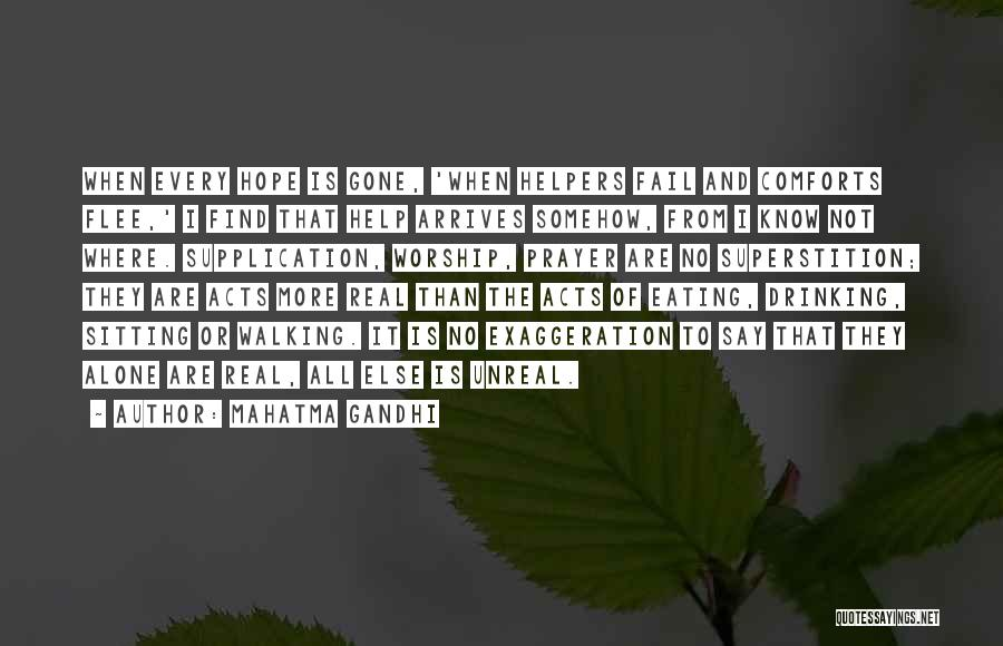 Supplication Prayer Quotes By Mahatma Gandhi