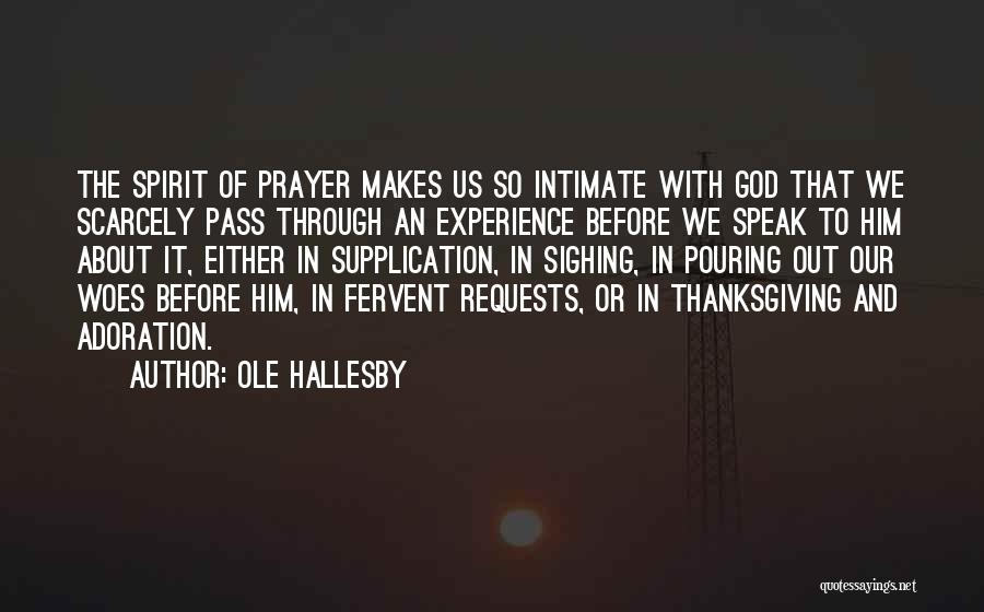 Supplication Prayer Quotes By Ole Hallesby