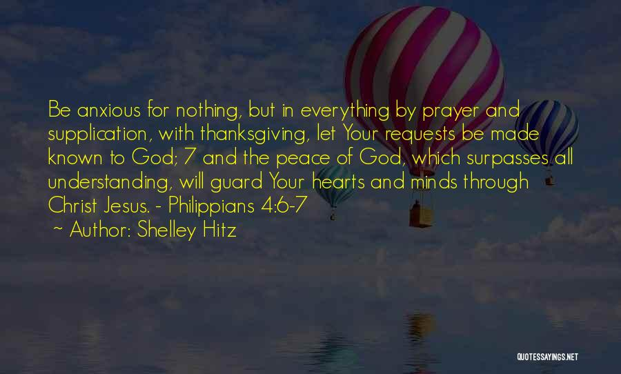 Supplication Prayer Quotes By Shelley Hitz