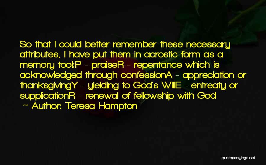 Supplication Prayer Quotes By Teresa Hampton