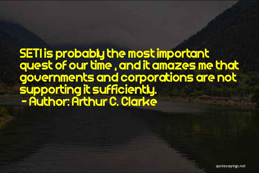 Supporting Quotes By Arthur C. Clarke
