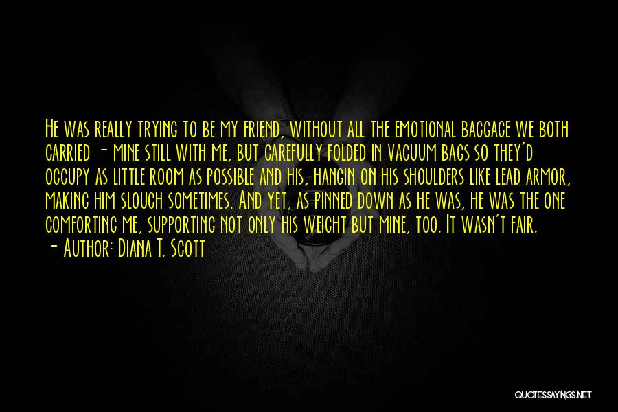 Supporting Quotes By Diana T. Scott