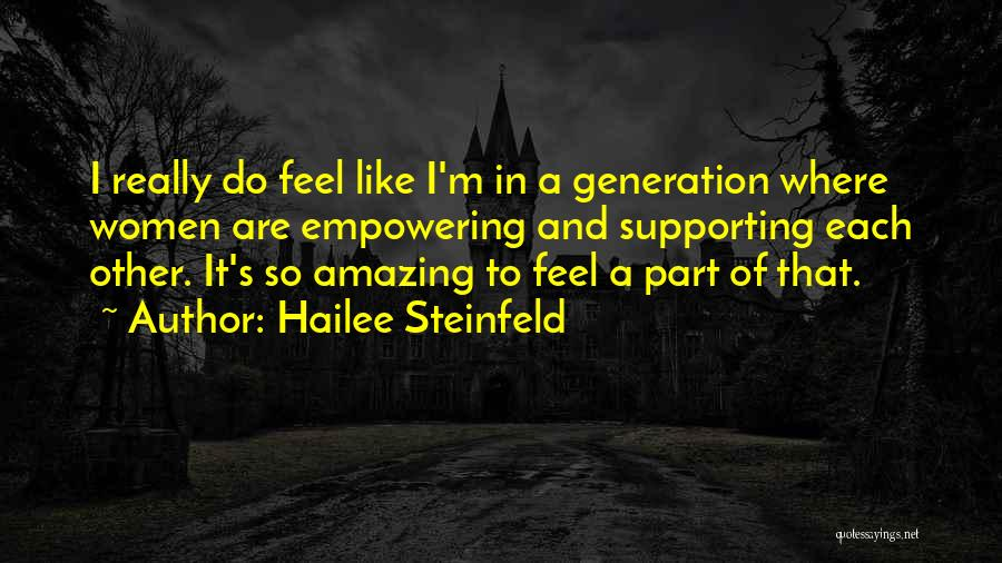 Supporting Quotes By Hailee Steinfeld