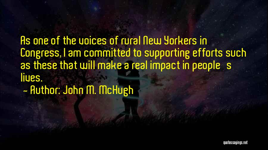 Supporting Quotes By John M. McHugh