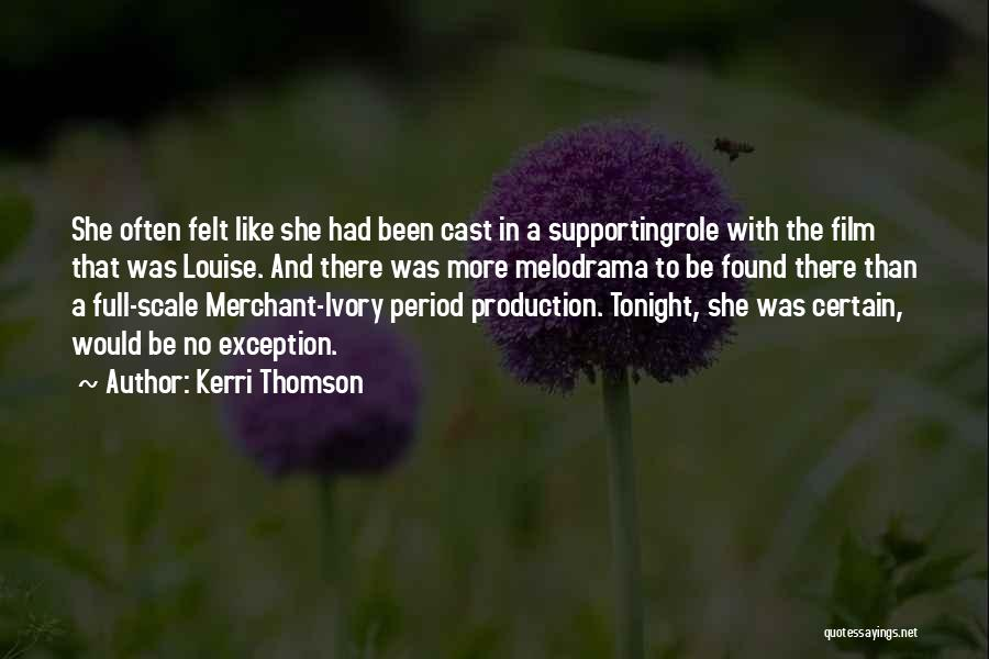 Supporting Quotes By Kerri Thomson